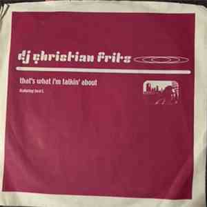 DJ Christian Fritz - That's What I'm Talkin' About album