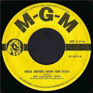 "Joe ""Cannonball"" Lewis - Truck Drivers Night Run Blues album"