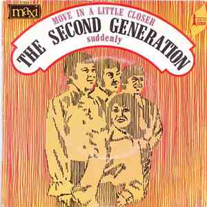 The Second Generation - Move In A Little Closer/ Suddenly album