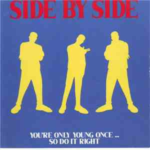 Side By Side  - You're Only Young Once... So Do It Right album