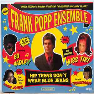 The Frank Popp Ensemble - Hip Teens Don't Wear Blue Jeans album