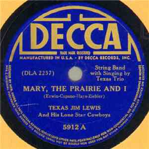 Texas Jim Lewis And His Lone Star Cowboys - Mary, The Prairie And I / Hill Billy Bill album