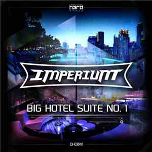 Imperium  - Big Hotel Suite No. 1 album