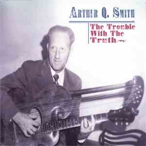 Arthur Q. Smith - The Trouble With The Truth album