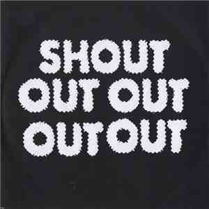 Shout Out Out Out Out - Guilt Trips Sink Ships (Radio Edit) album