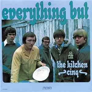 The Kitchen Cinq - Everything But album