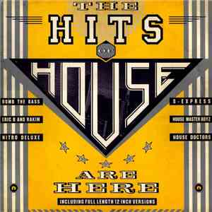 Various - The Hits Of House Are Here album