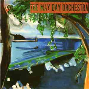 The May Day Orchestra - Wake album