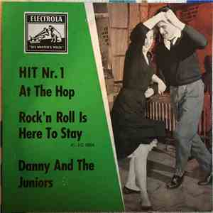 Danny And The Juniors - At The Hop / Rock And Roll Is Here To Stay album